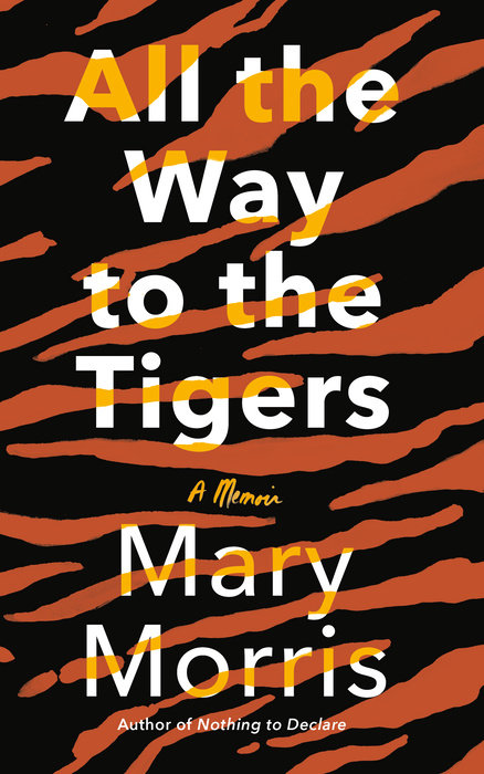 All the Way to the Tigers Book Jacket