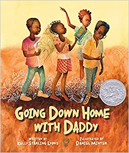 Going Down Home with Daddy book cover by Kelly Starling Lyons