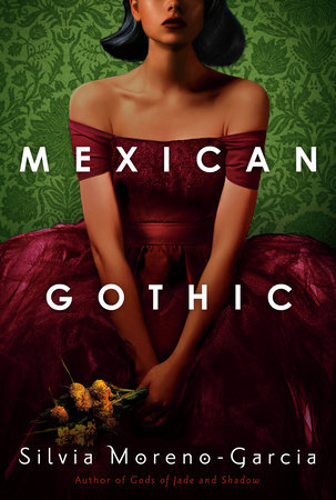 Mexican Gothic Book Jacket