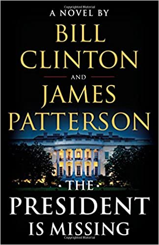 The President is Missing by Bill Clinton and James Patterson book cover image