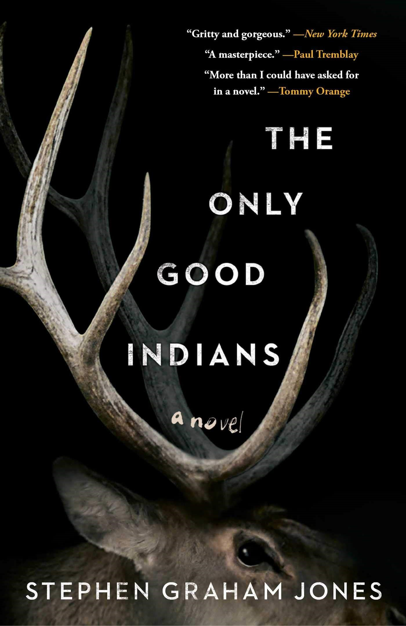 Only Good Indians Book Jacket
