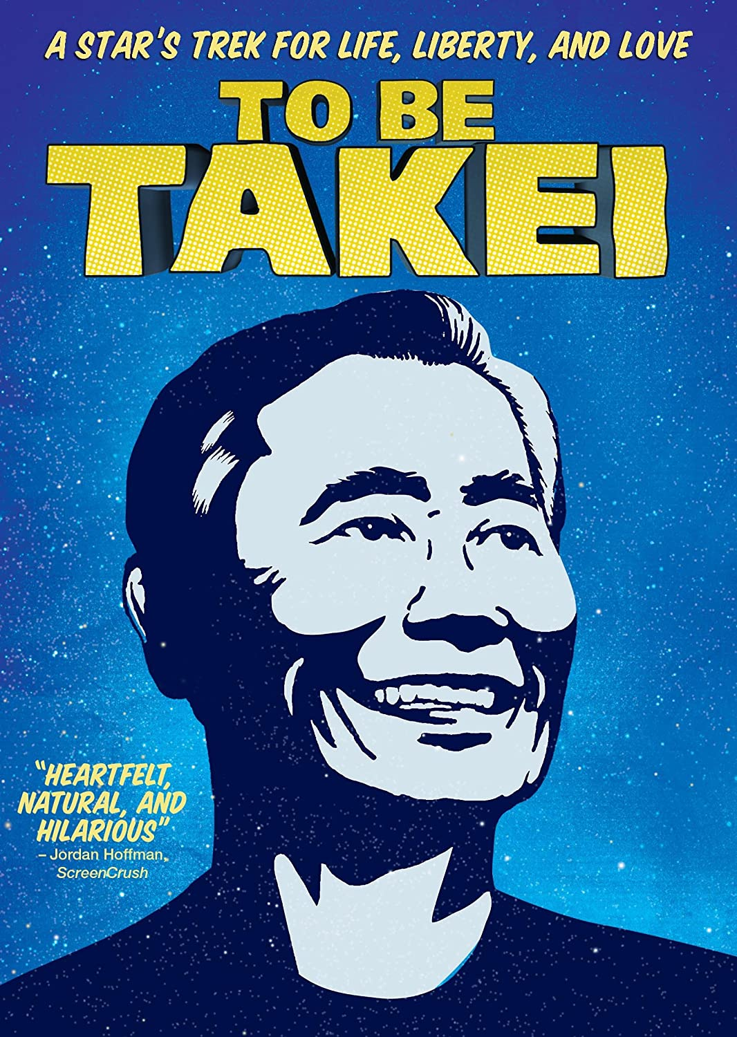"Image of George Takei's face smiling outlined in graphic fashion in navy blue against a bright blue background with stars.  The words ""To Be Takei"" in yellow above his head."