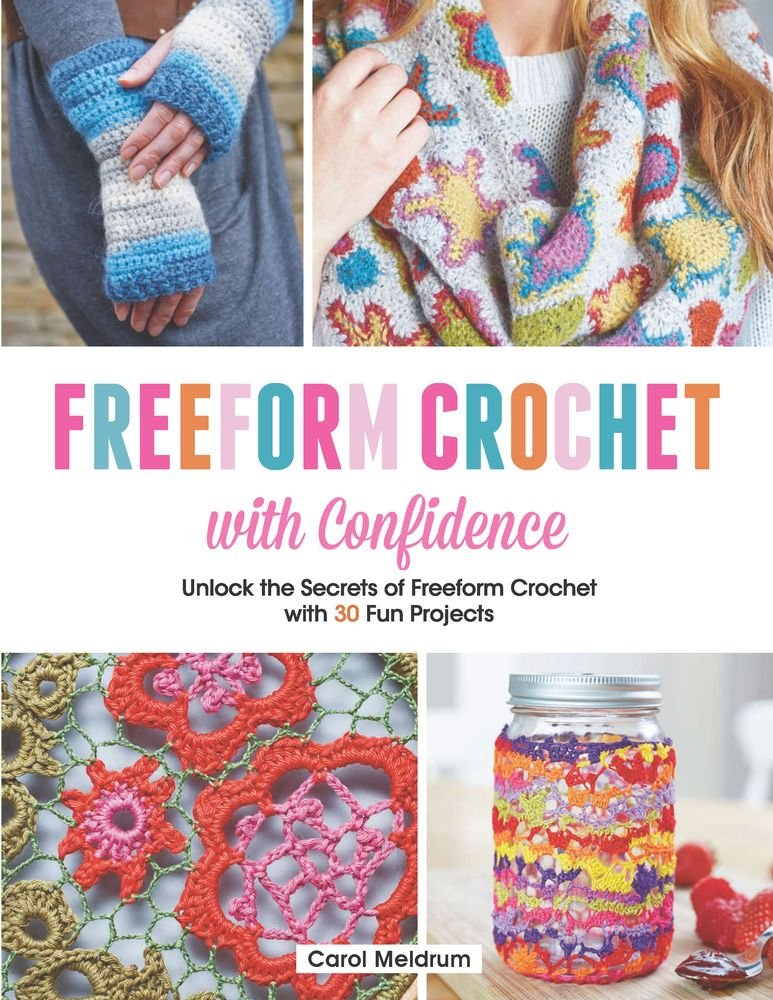 Book cover: Freeform Crochet with Confidence