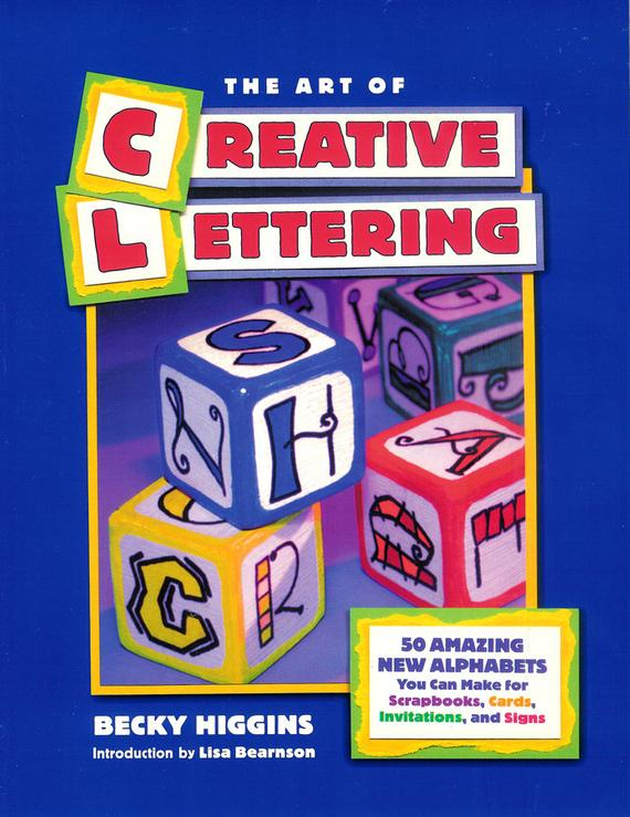 Book cover: The Art of Creative Lettering