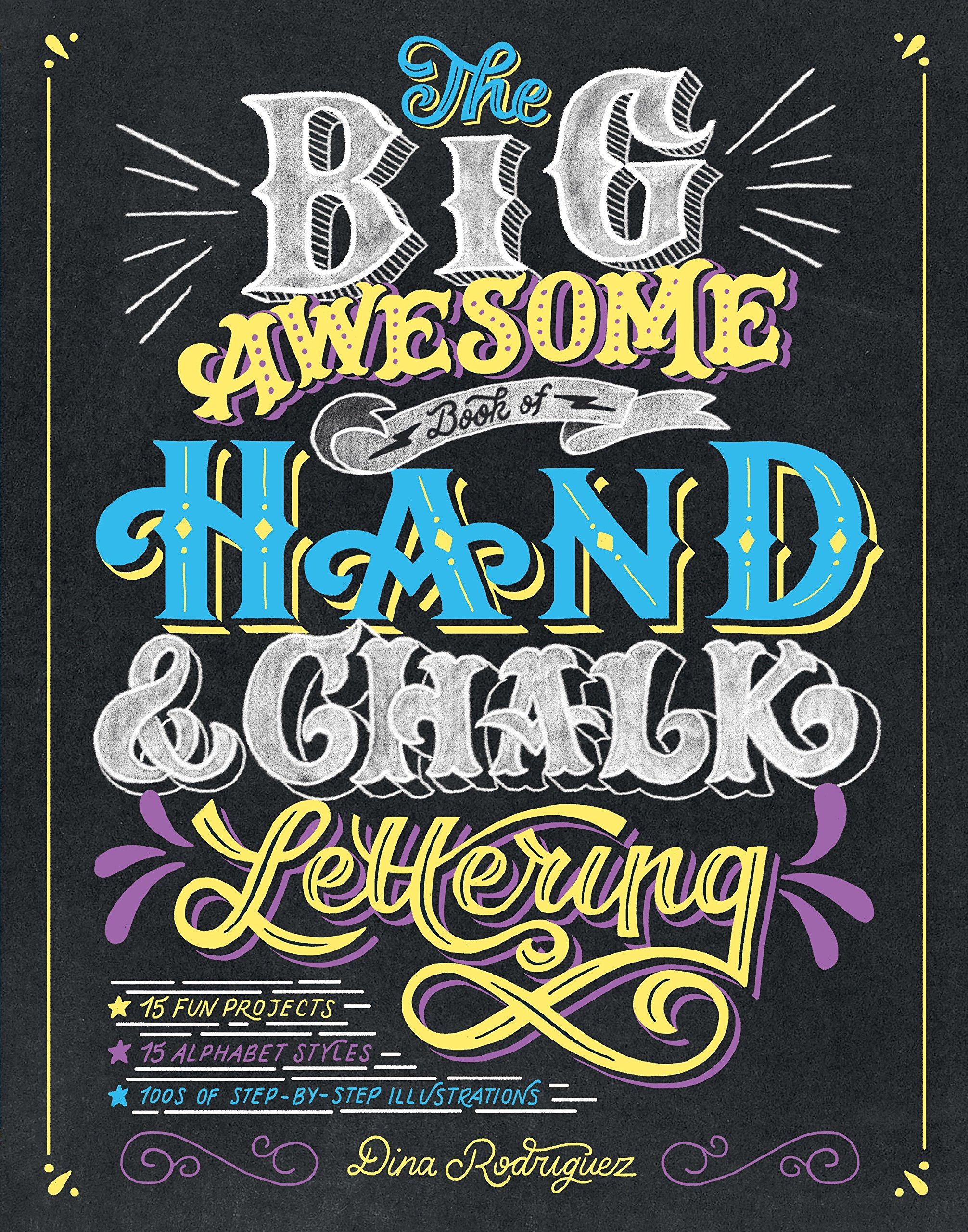 Book cover: The Big Awesome Book of Hand & Chalk Lettering