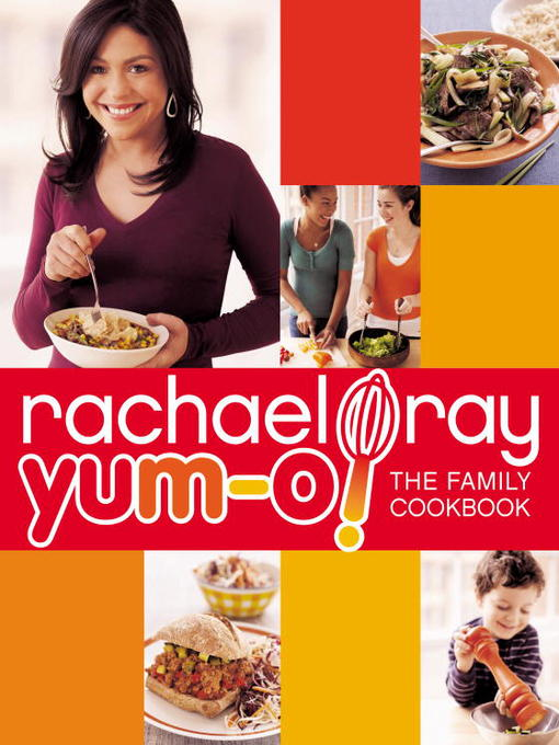 Yum-o! the Family Cookbook by Rachael Ray cookbook cover image