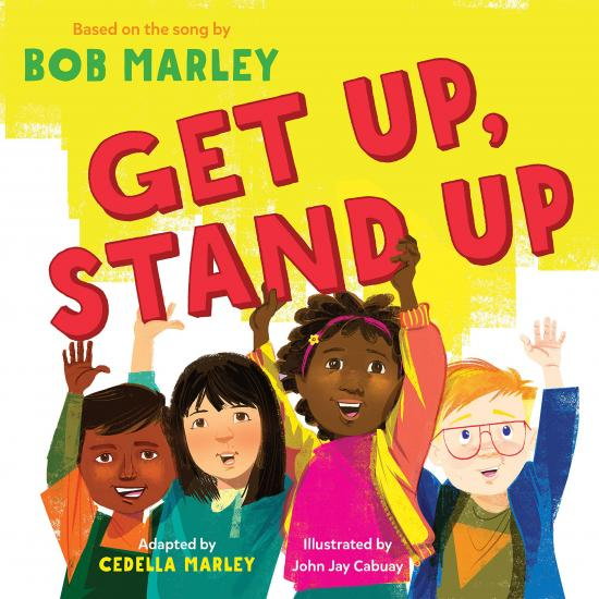 Get Up, Stand Up adapted by Cedella Marley