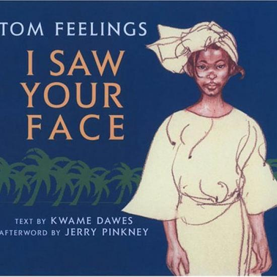 I Saw Your Face by Kwame Dawes