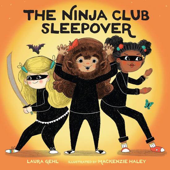 The Ninja Club Sleepover by Laura Gehl